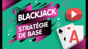 Blackjack stratégie de base
